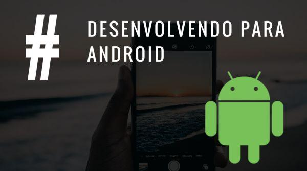 A classe intent do android, navegando entre activitys