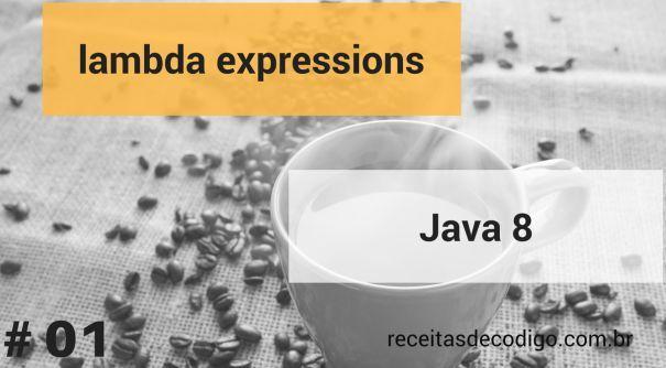 Exemplos de utilização de lambdas expressions