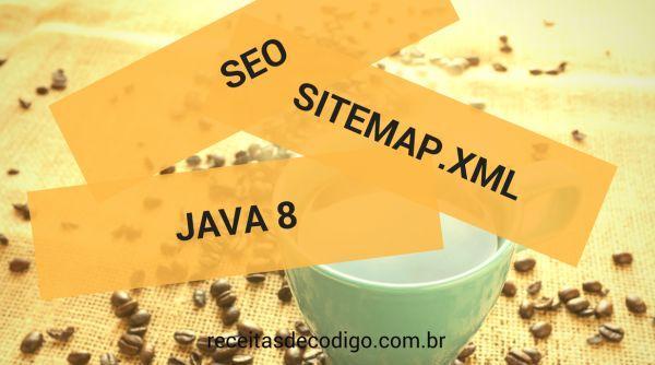 Gerar sitemap.xml com Spring MVC e Sitemapgen4j